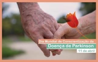 11 de Abril - Dia Mundial da Doença de Parkinson.