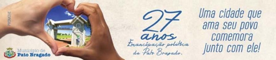 18 de Junho - Aniversário da cidade em 2017 — Pato Bragado (PR) — 27 Anos.