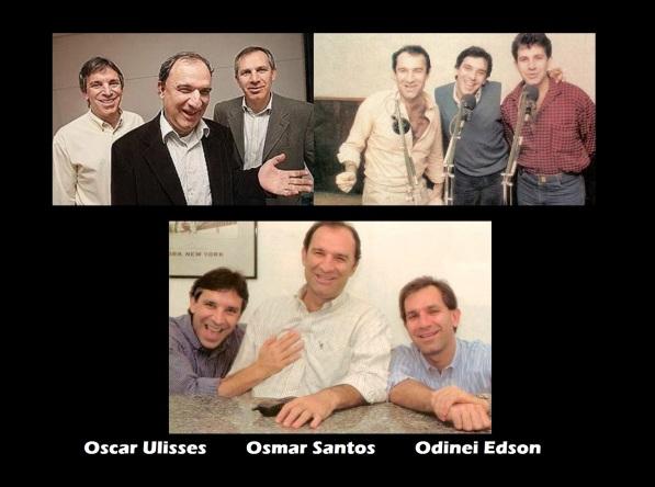 20 de Junho - Os irmãos Oscar Ulisses, Osmar Santos e Odinei Edson.