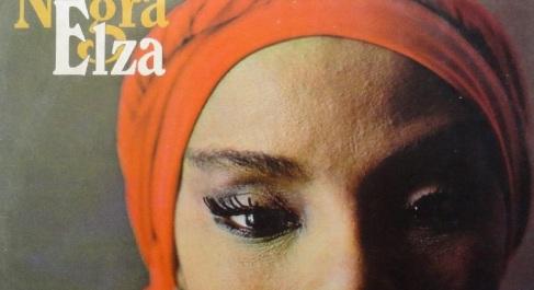 23 de Junho - Negra Elza.