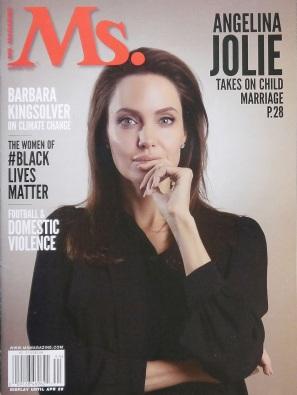 4 de Junho - Angelina Jolie, atriz, cineasta e ativista humanitária - Capa da revista Ms. em 2015, na qual discute o casamento infantil..