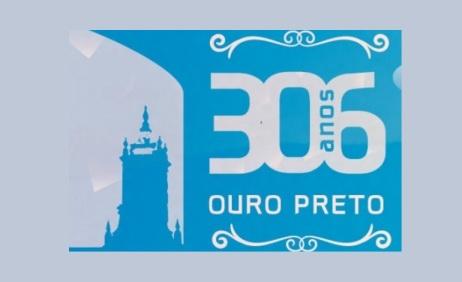 8 de Julho – Aniversário da cidade — Ouro Preto (MG) — 306 Anos em 2017.