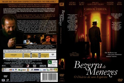 29 de Agosto — Bezerra de Menezes - 1831 – 186 Anos em 2017 - Acontecimentos do Dia - Foto 4 - Filme - Capa.