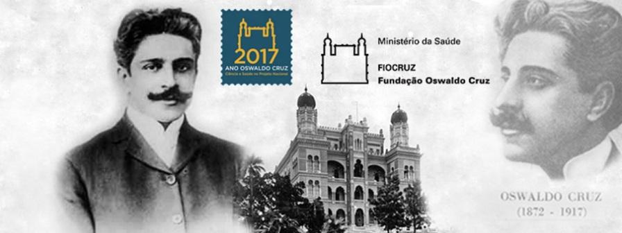 5 de Agosto – Osvaldo Cruz - 1872 – 145 Anos em 2017 - Acontecimentos do Dia - Foto 4 - Fundação Oswaldo Cruz (Fiocruz) relembra os 100 anos de falecimento de seu patrono, Oswaldo