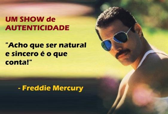 5 de Setembro – Freddie Mercury - 1946 – 71 Anos em 2017 - Acontecimentos do Dia - Foto 6 - Citação para pôster.