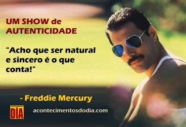 5 de Setembro – Freddie Mercury - 1946 – 71 Anos em 2017 - Acontecimentos do Dia - Foto 7 - Citação.